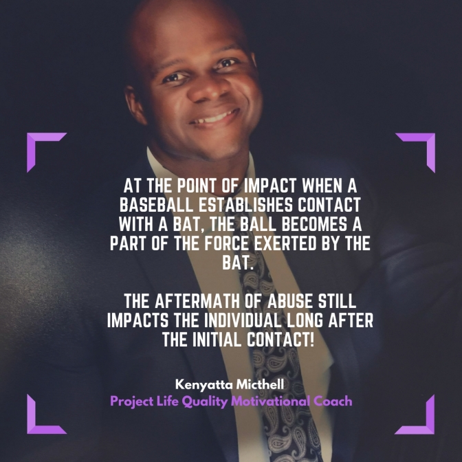 Weekly Motivation video With Kenyatta Mitchell – Impact of Abuse